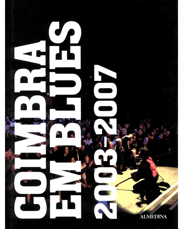 Coimbra em blues: 2003-2007 - 1ª Edição | 2008