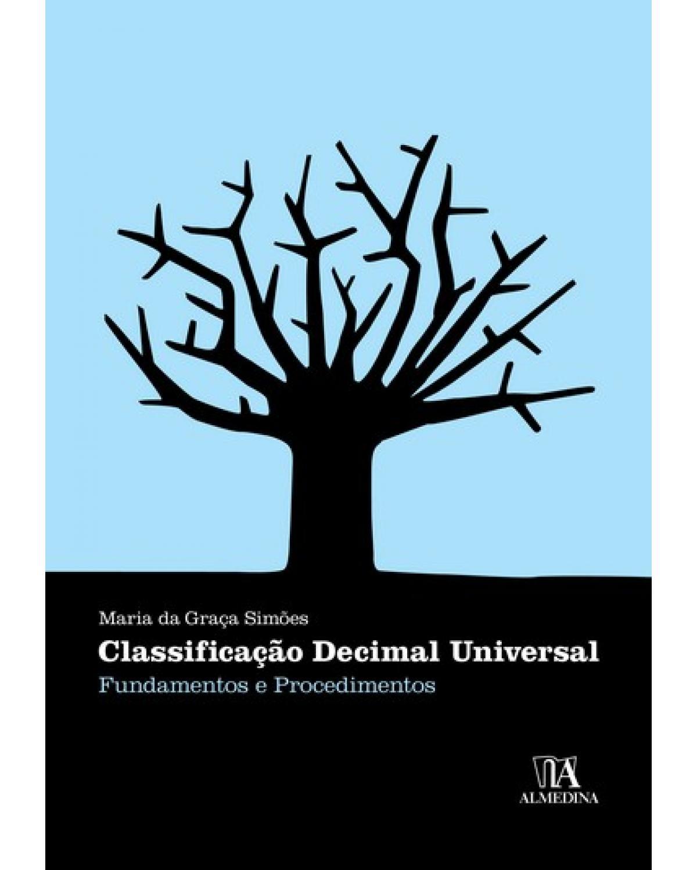 Classificação decimal universal: fundamentos e procedimentos - 1ª Edição | 2008
