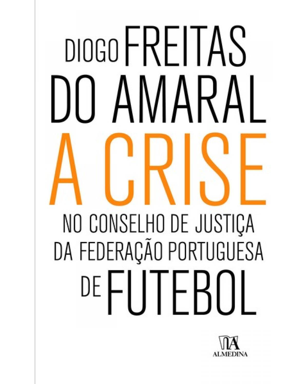 A crise no conselho de justiça da Federação Portuguesa de Futebol - 1ª Edição | 2008
