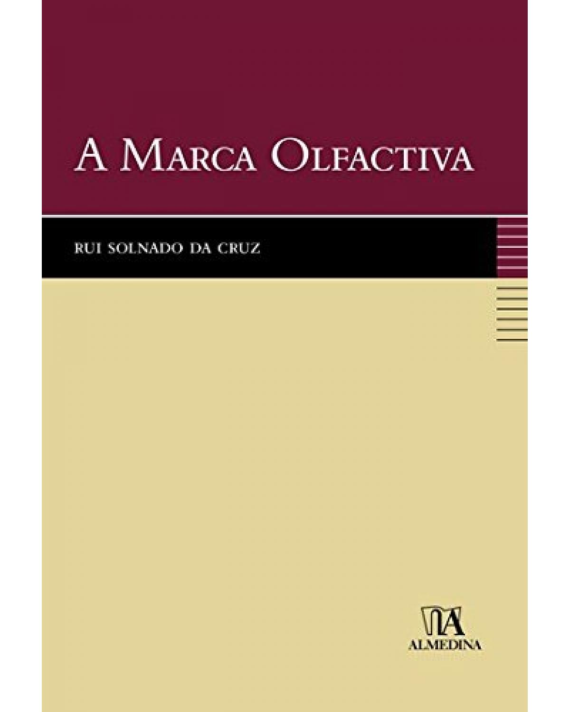 A marca olfactiva - 1ª Edição | 2009