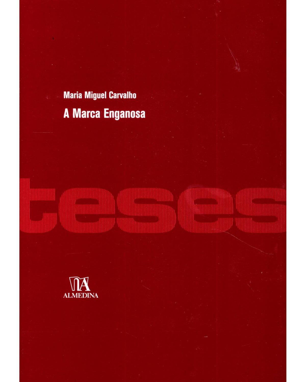 A marca enganosa - 1ª Edição | 2010