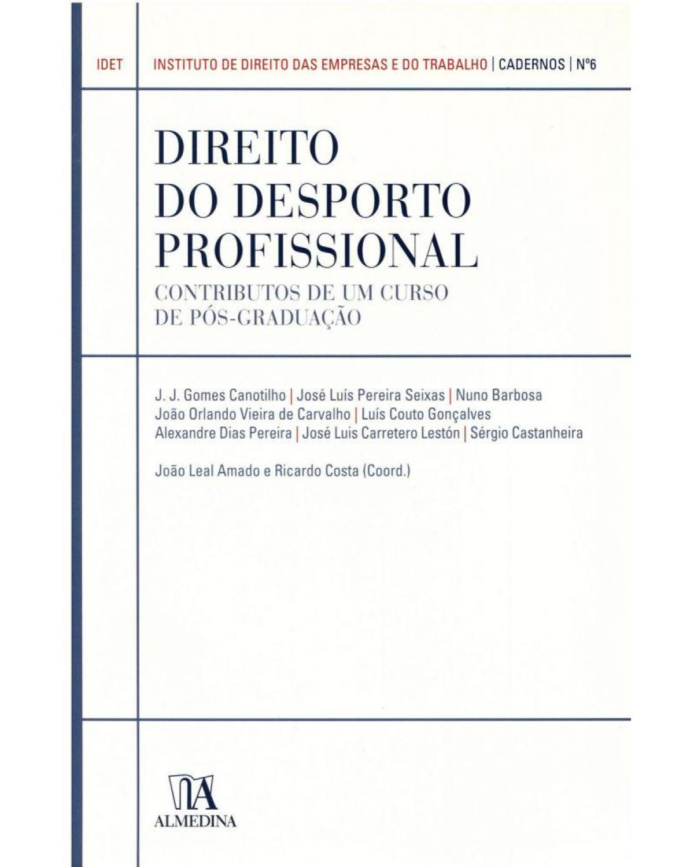 Direito do desporto profissional: contributos de um curso de pós-graduação - 1ª Edição | 2011