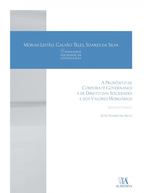 A propósito de corporate governance e de direito das sociedades e dos valores mobiliários: escritos vários - 1ª Edição | 2018