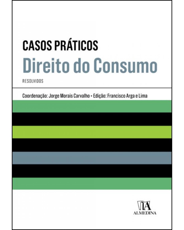 Casos práticos de direito do consumo - 1ª Edição | 2019