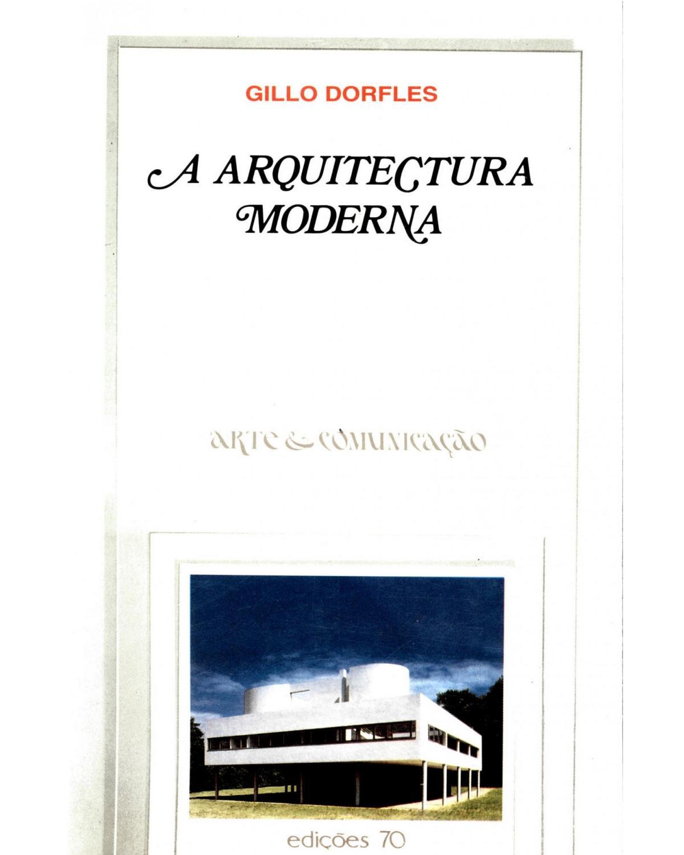 A arquitectura moderna - 1ª Edição   2000