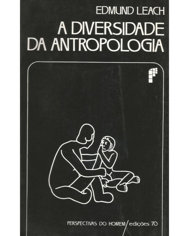 A diversidade da antropologia - 1ª Edição   2002