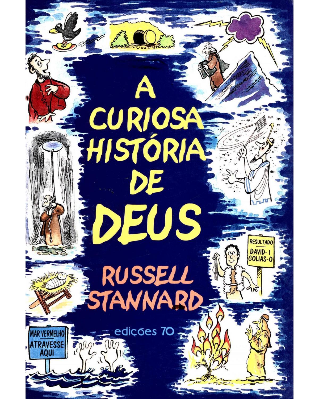 A curiosa história de Deus - 1ª Edição | 1999