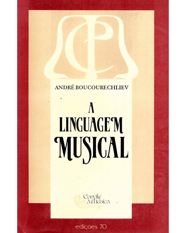 A linguagem musical - 1ª Edição | 2003