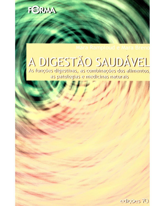 A digestão saudável - 1ª Edição   2003
