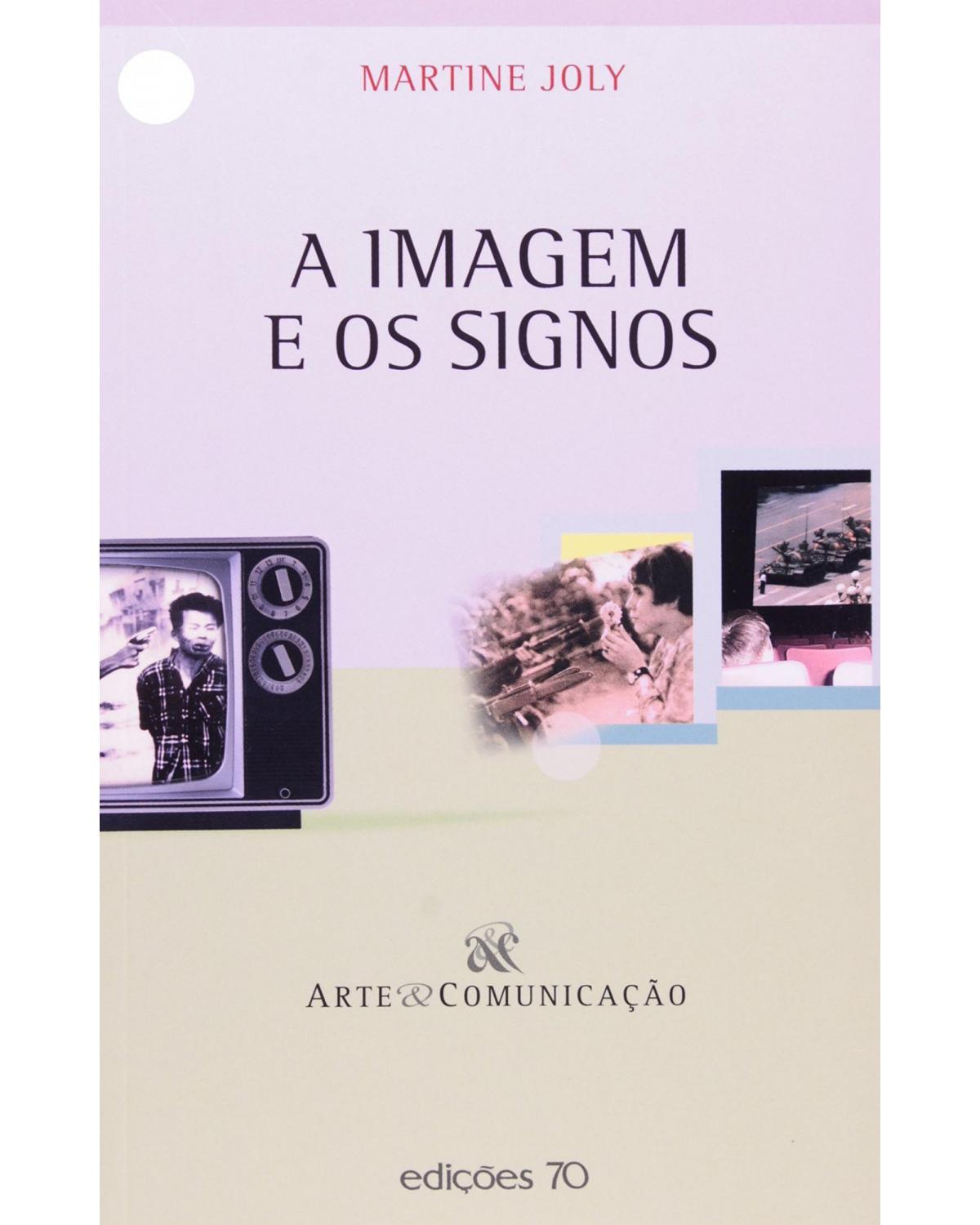 A imagem e os signos - 1ª Edição | 2005