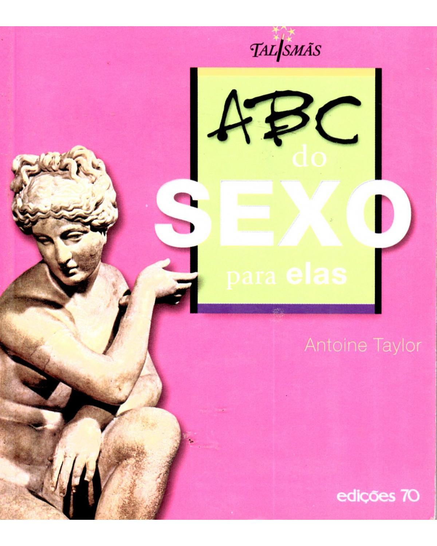 ABC do sexo: para elas - 1ª Edição | 2005