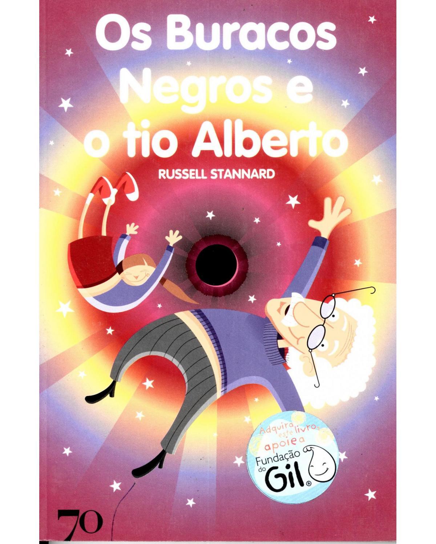 Os buracos negros e o tio Alberto - 1ª Edição   1999