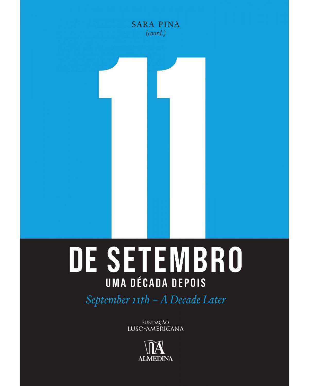 11 de setembro - Uma década depois - 1ª Edição | 2011