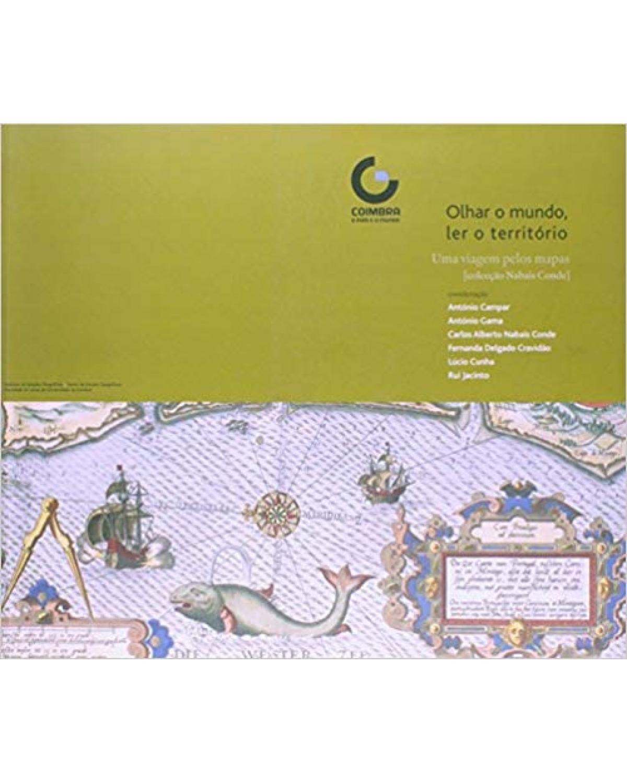 Olhar o mundo, ler o território: uma viagem pelos mapas - 1ª Edição | 2004