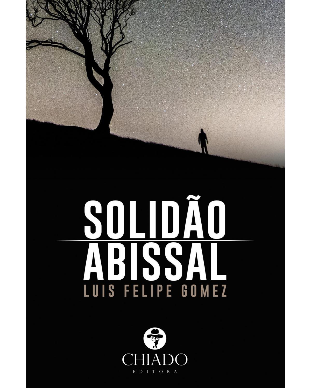 A solidão abissal - 1ª Edição