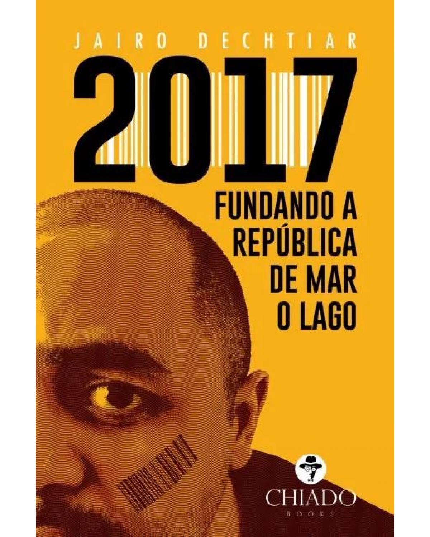 2017 - fundando a república de mar o lago - 1ª Edição | 2018