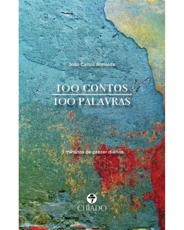 100 contos 100 palavras - 1ª Edição | 2019