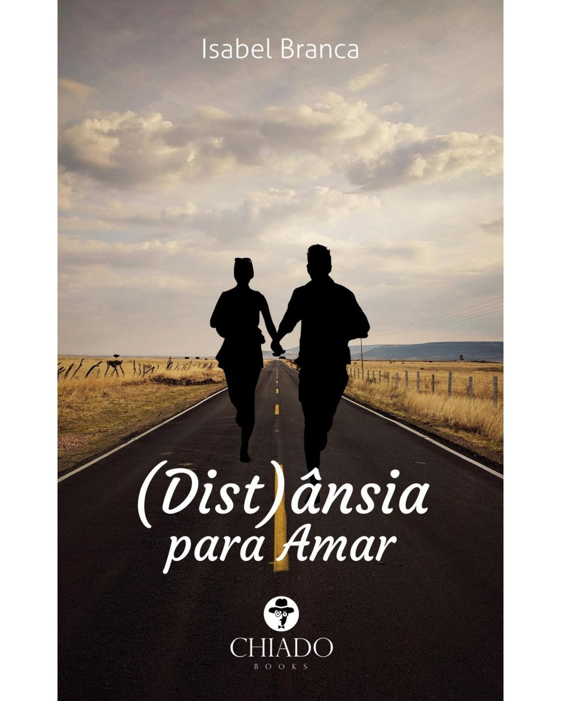 (Dist)ânsia para amar - 1ª Edição | 2020