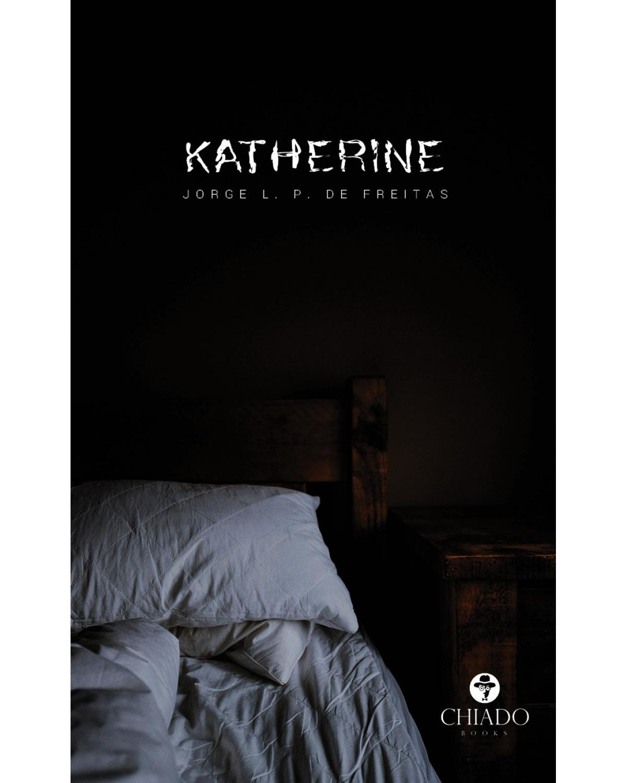 Katherine - 1ª Edição | 2021