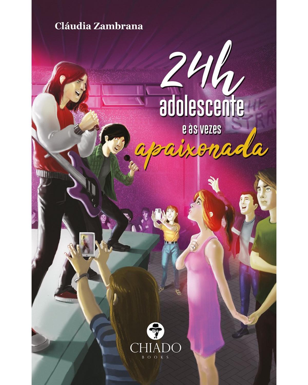 24h adolescente e às vezes apaixonada - 1ª Edição | 2021