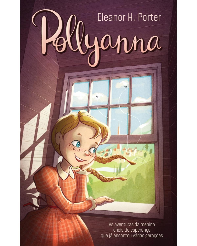 Pollyanna - 1ª Edição | 2018