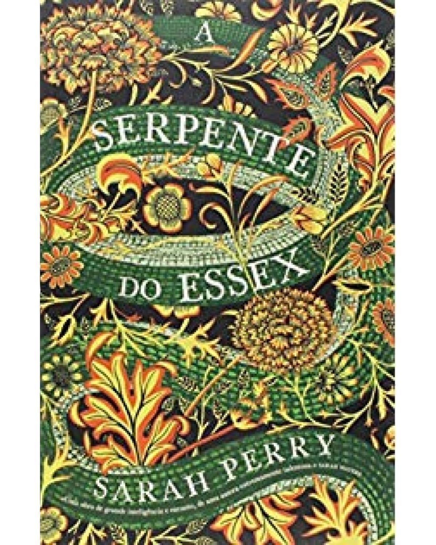 A serpente do Essex - 1ª Edição | 2017