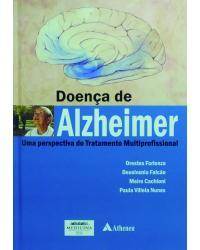 Doença de Alzheimer - Uma Perspectiva do Tratamento Multiprofissional
