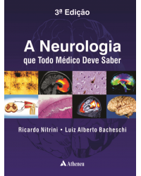 A neurologia que todo médico deve saber - 3ª Edição   2015