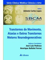 Transtornos do Movimento, Ataxias e Outros Transtornos Motores Neurodegenerativos
