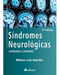 Síndromes Neurológicas - Acrônimos e Epônimos