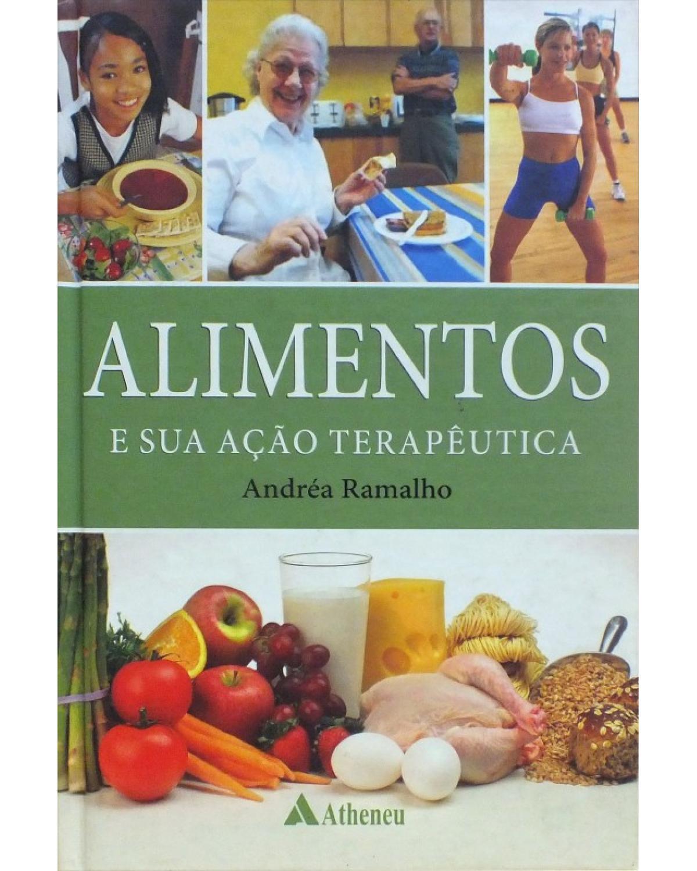 Alimentos e sua ação terapêutica