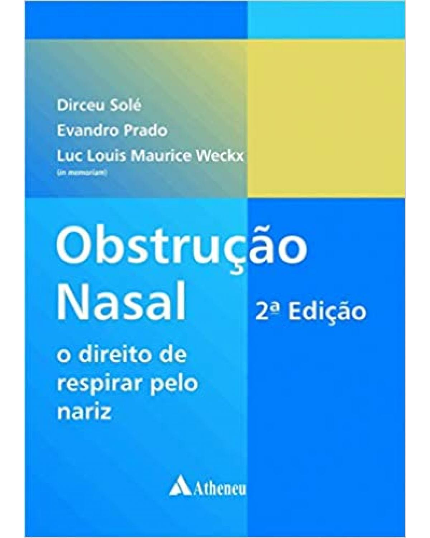 Obstrução nasal - O Direito de Respirar pelo nariz