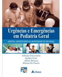 Urgências e Emergências em Pediatria Geral - Hospital Universitário da Universidade de São Paulo