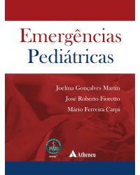 Emergências pediátricas - 1ª Edição | 2019